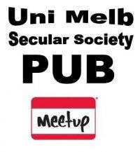 Unimelb Secular Society Pub Meetup